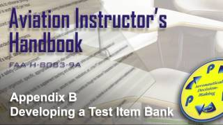 aviation instructors handbook appendix b developing a test item bank audio