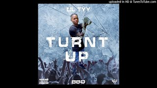 Lil Tyy - Turnt Up