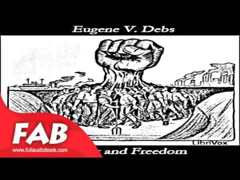 Labor and Freedom Full Audiobook by Eugene V. DEBS by Political Science