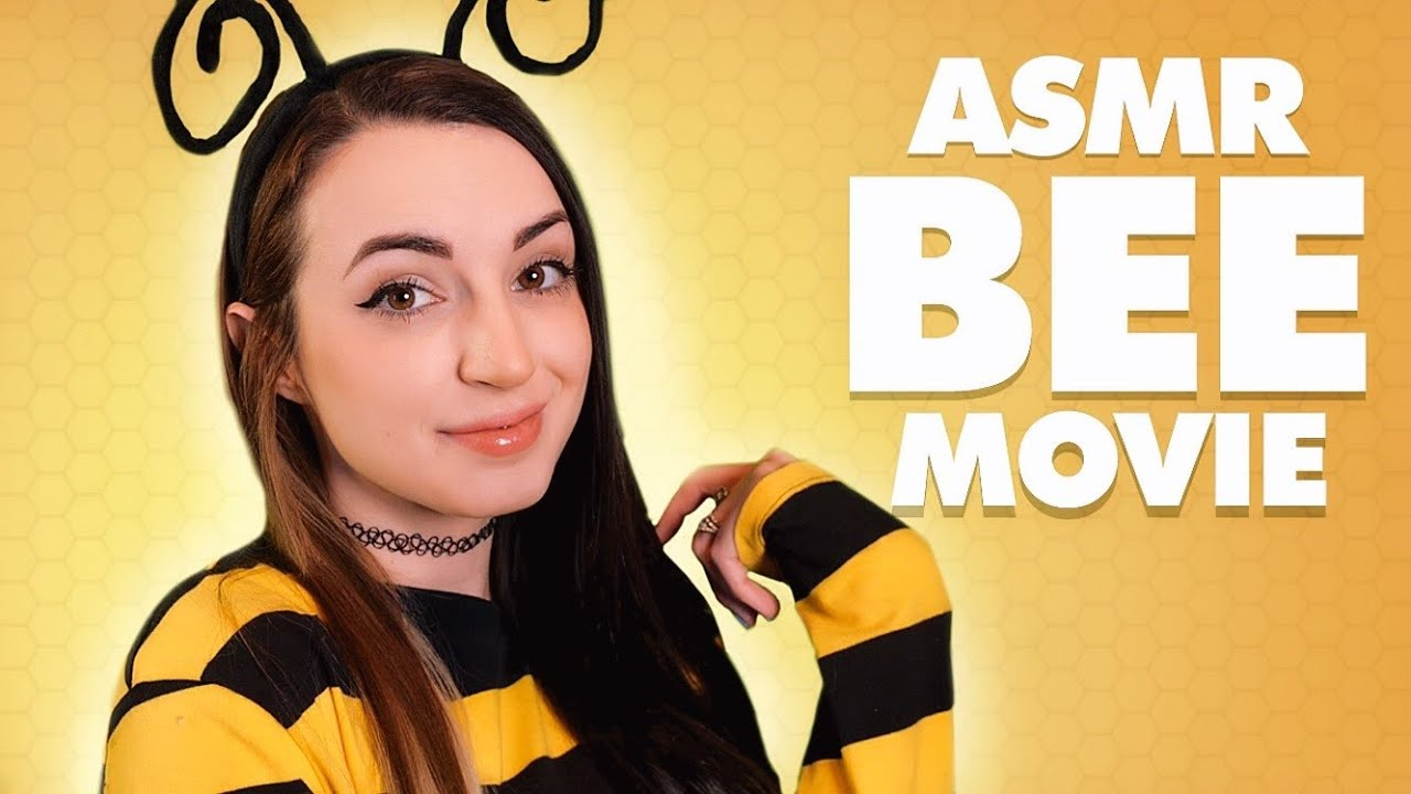 The ASMR Bee Movie