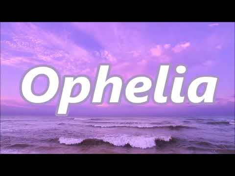 The Lumineers - Ophelia Lyrics