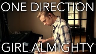 """Girl Almighty"" on Piano -  One direction Instrumental Cover Video"