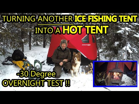 TURNING ANOTHER ICE FISHING TENT INTO A HOT TENT - BIGGER & BETTER!!  (Cold & Windy Overnight TEST!)