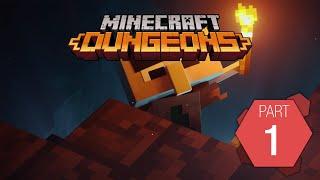 Minecraft Dungeons: Playthrough Part 1 of 9