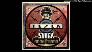Tesla - You Won't Take Me Alive