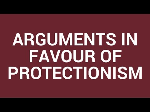 Arguments in favour of protectionism