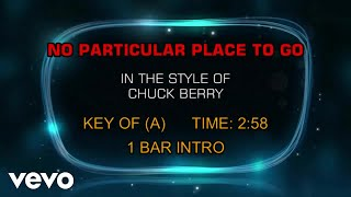 Chuck Berry - No Particular Place To Go (Karaoke)