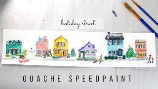 Holiday Street Guache Painting Speedpaint