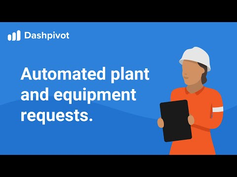 Plant & Equipment Requests And Requisitions In Dashpivot