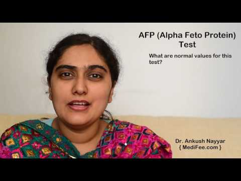 Alpha Fetoprotein (AFP) Test Screening Procedure, Test Results and Purpose