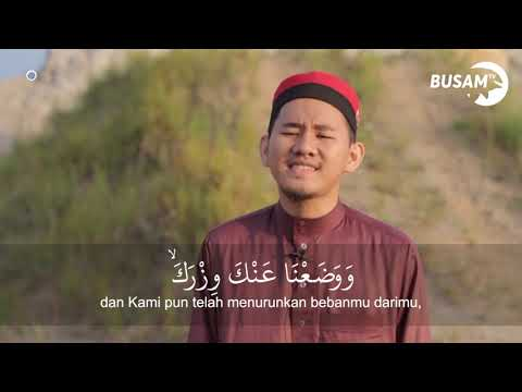 Surah Al Insyirah Muhammad Miftahul Ihsan Busam Mengaji