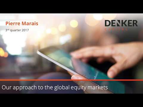 Our approach to global equity markets | Pierre Marais | Newsletter: Q3 2017