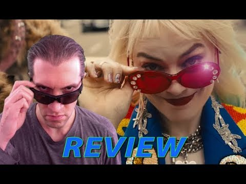 BIRDS OF PREY REVIEW | Men Are Evil, the Motion Picture