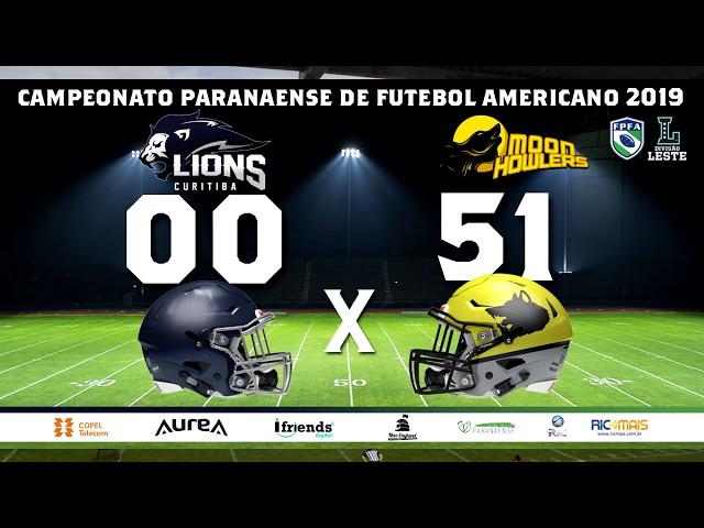 CAMPEONATO PARANAENSE 2019 - CURITIBA LIONS 00 x 51 MOON HOWLERS
