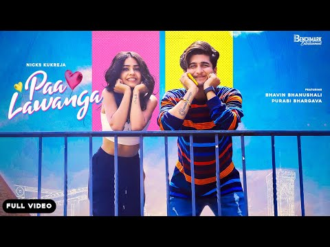 Paa Lawanga (Full Video Song) Nicks Kukreja   Gopi sidhu   Bhavin Bhanushali   Purabi   Shabby Singh
