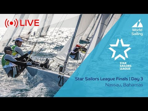 Star Sailors League Finals - Day 3 | Nassau, Bahamas | Thurs