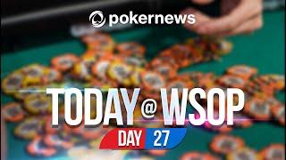 WSOP 2021   JEFF PLATT GOING FOR GOLD!   Update Day 27