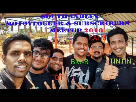 SOUTH-INDIAN MOTOVLOGGERS MEETUP  AT YELAGIRI APRIL 24 2016| THE WHOLE EVENT...