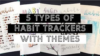 5 Types Of Habit Trackers + Themes | BULLET JOURNAL IDEAS