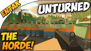 Unturned 3.0 ➤ New Zombies - THE HORDE!!!