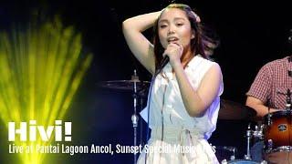 Gambar cover Hivi! - Sama Sama Tahu | Live at Pantai Lagoon Ancol 2018