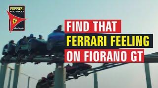 Ferrari World Abu Dhabi | Find That Ferrari Feeling | Fiorano GT