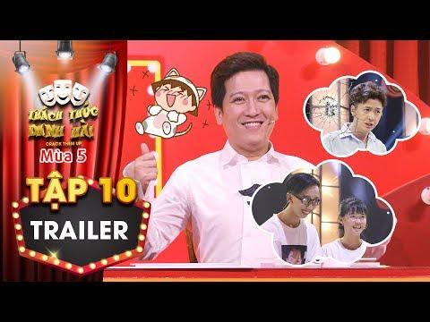 Thách thức danh hài 5|Trailer tập 10:Trường Giang làm khó khi buộc fan cứng trở mặt với Ngô Kiến Huy