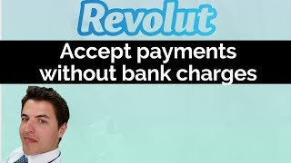 Revolut for business - Accept payments from abroad without fees (ditch PayPal)