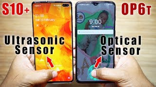 Galaxy S10+ vs OnePlus 6T Finger Scanner Test! | Ultrasonic vs Optical Sensor🔥