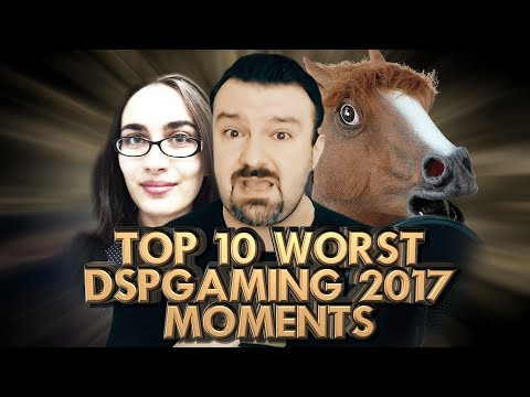 Top 10 Worst DSPGaming 2017 Moments