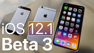 iOS 12.1 Beta 3 - What
