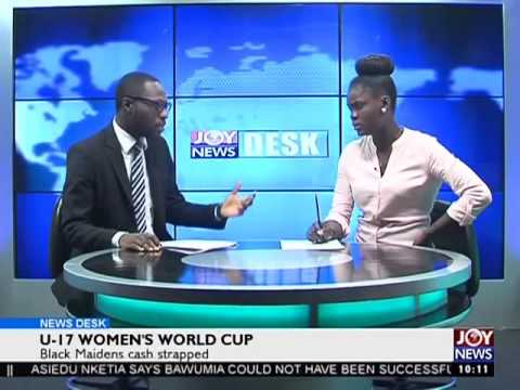 U-17 Women's World Cup - News desk on Joy News (6-10-16)