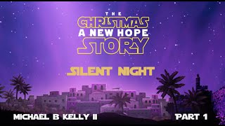 Video The Christmas Story: Part 1 - Silent Night download MP3, 3GP, MP4, WEBM, AVI, FLV November 2017