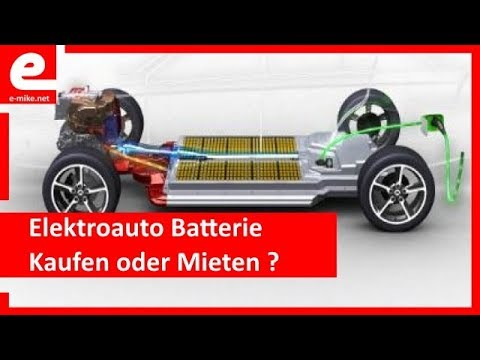 elektroauto batterie kaufen oder mieten youtube. Black Bedroom Furniture Sets. Home Design Ideas