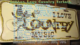 Pilihan Lagu Country Barat 2019 || Lagu Country Barat Terbaik Sepanjang Masa