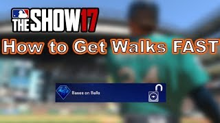 How to Get Walks FAST in MLB The Show 17 Diamond Dynasty