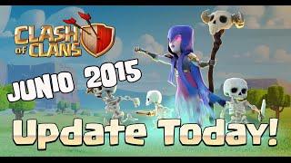 Resumen de la Actualización y cambios en el canal | Junio de 2015 | Descubriendo Clash of Clans