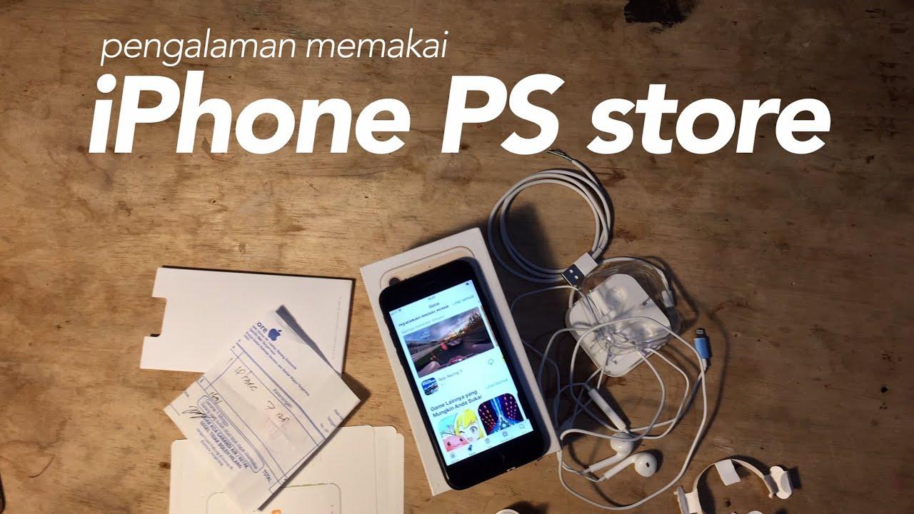 Pengalaman saya memakai iPhone 7 dari PS Store ce953334f9