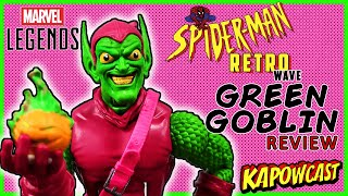 MARVEL LEGENDS SPIDER-MAN RETRO WAVE GREEN GOBLIN REVIEW