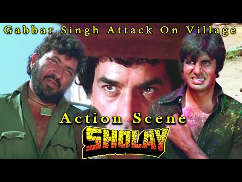 Gabbar Singh Attack On Village | Action Scene | Sholay Hindi Movie