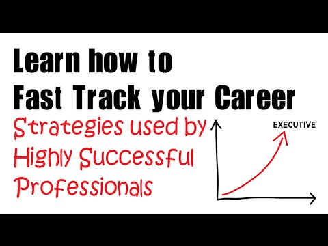 Career Development: How to Fast Track your Career