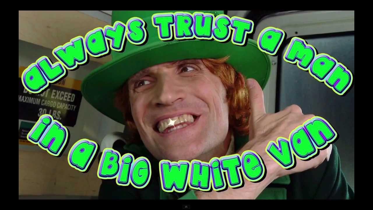 b7cc5bf0df Always Trust A Man In A Big White Van - YouTube