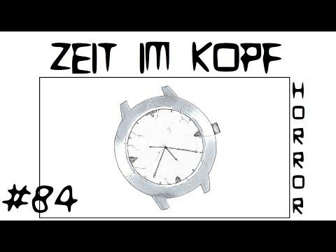 Zeit im Kopf   Creepypasta #84 [Deutsch] - Weltenbruch Creepypasta