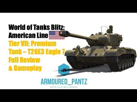 World of Tanks Blitz:  The American Line - The Tier VII T23E3 Eagle 7 Complete Guide