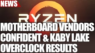 motherboard vendors show confidence in amd ryzen intel core i7 7700k breaks 7 ghz bench stable ove