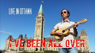I've Been All Over (original song) - Live in Ottawa (Trip to Canada - PART 17)