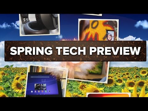 Most anticipated tech for spring 2015