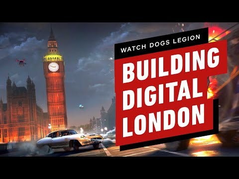 Watch Dogs Legion: How Ubisoft Built Digital London