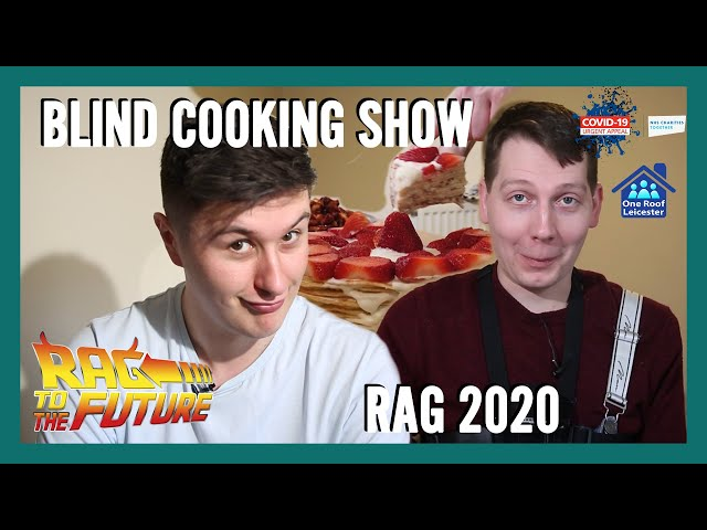 Blind Cooking show | RAG 2020