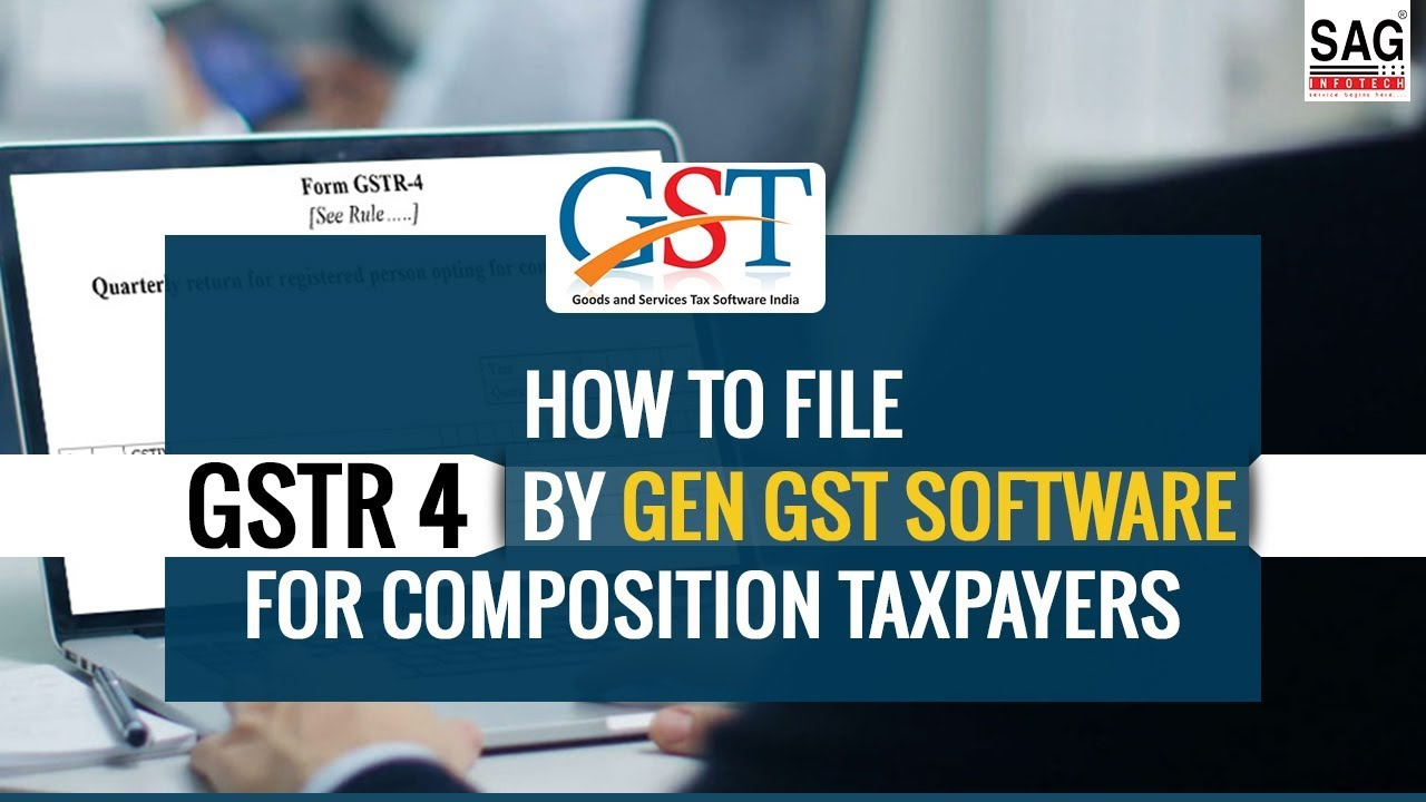 How to File GSTR 4 by Gen GST Software for Composition Taxpayers
